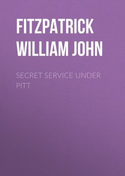 "Книга ""Secret Service Under Pitt"" – William Fitzpatrick"