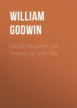 "Книга ""Caleb Williams; Or, Things as They Are"" – William Godwin"