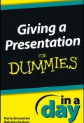 Giving a Presentation In a Day For Dummies ()