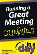 Running a Great Meeting In a Day For Dummies ()