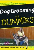 Dog Grooming For Dummies ()