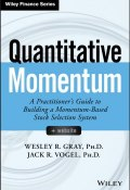 Quantitative Momentum. A Practitioners Guide to Building a Momentum-Based Stock Selection System ()