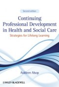 Continuing Professional Development in Health and Social Care. Strategies for Lifelong Learning ()