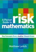 A Pocket Guide to Risk Mathematics. Key Concepts Every Auditor Should Know ()