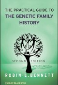 The Practical Guide to the Genetic Family History ()