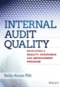 Internal Audit Quality. Developing a Quality Assurance and Improvement Program ()