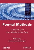 Formal Methods. Industrial Use from Model to the Code ()