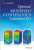 Optimal Modified Continuous Galerkin CFD (A. J. )