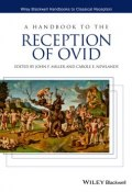 A Handbook to the Reception of Ovid ()