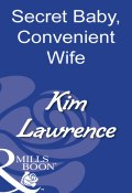 Secret Baby, Convenient Wife (Kim Lawrence)