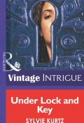 Under Lock And Key (Kurtz Sylvie)